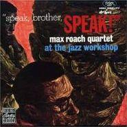 Max Roach, Speak, Brother, Speak! (CD)