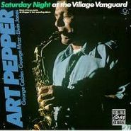 Art Pepper, Saturday Night At The Village (CD)