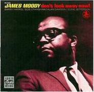 James Moody, Don't Look Away Now (CD)
