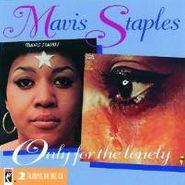 Mavis Staples, Only For The Lonely (CD)