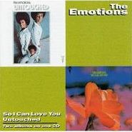 The Emotions, So I Can Love You/Untouched (CD)