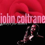 John Coltrane, John Coltrane Plays For Lovers (CD)