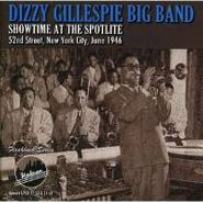 Dizzy Gillespie Big Band, Showtime At The Spotlite 52nd (CD)
