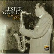 Lester Young, Boston 1950 (CD)
