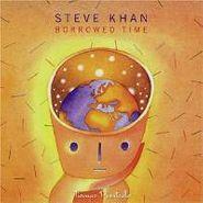 Steve Khan, Borrowed Time (CD)