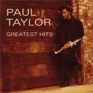 Paul Taylor, Greatest Hits (CD)