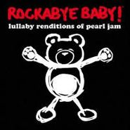 Rockabye Baby!, Lullaby Renditions Of Pearl Jam [BLACK FRIDAY] (LP)