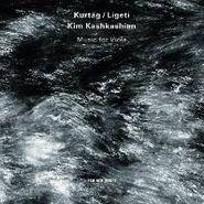 Kim Kashkashian, Ligeti / Kurtag: Music for Viola [Import] (CD)