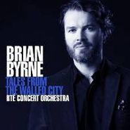 Brian Byrne, Tales From The Walled City (CD)
