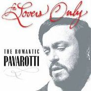 Luciano Pavarotti, For Lovers Only (CD)
