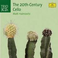 Matt Haimovitz, Twentieth-Century Cello (CD)