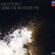 Nico Muhly, I Drink The Air Before Me (CD)