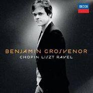 Frédéric Chopin, Benjamin Grosvenor - Chopin / Liszt / Ravel (CD)