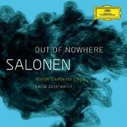 Esa-Pekka Salonen, Salonen: Out Of Nowhere - Violin Concerto / Nyx (CD)