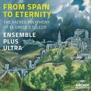 Ensemble Plus Ultra, From Spain To Eternity (CD)