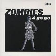 "The Zombies, Zombies à Go Go (7"")"