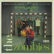 "The Zombies, At Work (N' Play) [EP] (7"")"