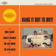 "Various Artists, Hang It Out To Dry (7"")"