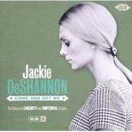 Jackie DeShannon, Come And Get Me: The Complete Liberty And Imperial Singles, Volume 2 (CD)