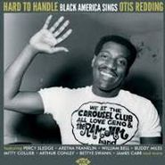 Various Artists, Hard to Handle: Black America Sings Otis Redding (CD)