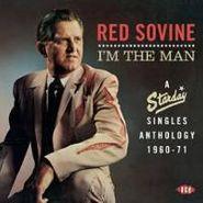 Red Sovine, I'm the Man: A Starday Singles Anthology 1960-71 (CD)