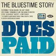 Various Artists, Dues Paid: The Bluestime Story (CD)