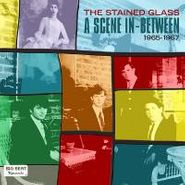 Stained Glass, Scene In-Between 1965-67 (CD)