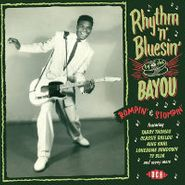 Various Artists, Rhythm 'n' Bluesin' By The Bayou (CD)