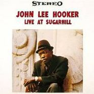 John Lee Hooker, Live At Sugar Hill (LP)