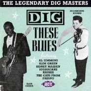 Various Artists, Dig These Blues (CD)