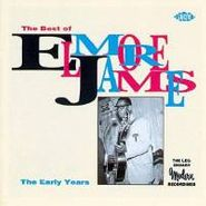 Elmore James, The Best of Elmore James: The Early Years