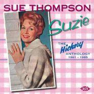 Sue Thompson, Suzie-Hickory Anthology (CD)