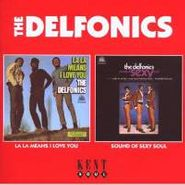 The Delfonics, La La Means I Love You/Sound Of Sexy Soul (CD)