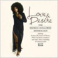 Patrice Holloway, Love & Desire: The Patrice Holloway Anthology (CD)