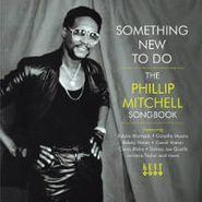 Various Artists, Something New to Do - The Phillip Mitchell Songbook (CD)