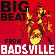 The Cramps, Big Beat From Badsville (CD)