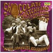 The Chocolate Watchband, Melts in Your Brain Not on Your Wrist: The Complete Recordings 1965 - 1967 (CD)