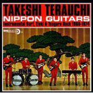 Takeshi Terauchi, Nippon Guitars: Instrumental Surf, Eleki & Tsugaru Rock 1966-1974 (CD)