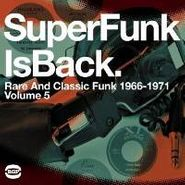 Various Artists, SuperFunk Is Back: Rare And Classic Funk 1966-1971, Vol. 5 (LP)