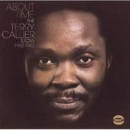 Terry Callier, About Time/Terry Callier Story (CD)