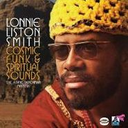 Lonnie Liston Smith, Cosmic Funk & Spiritual Sounds: The Best of the Flying Dutchman Years (CD)