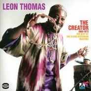 Leon Thomas, The Creator 1969-1973: The Best Of The Flying Dutchman Masters (CD)