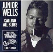 Junior Wells, Calling All Blues (CD)