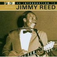 Jimmy Reed, Introduction To Jimmy Reed (CD)