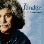 Freddy Fender, Mi Corazon Espanol (CD)