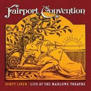 Fairport Convention, Dirty Linen: Live At The Marlowe Theatre (CD)
