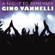 Gino Vannelli, A Night To Remember (CD)