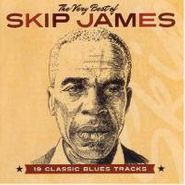 Skip James, The Very Best Of Skip James: 19 Classic Blues Tracks (CD)