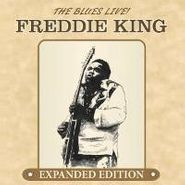 Freddie King, The Blues Live! (CD)