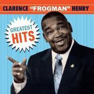 """Clarence """"Frogman"""" Henry, Greatest Hits (CD)"""